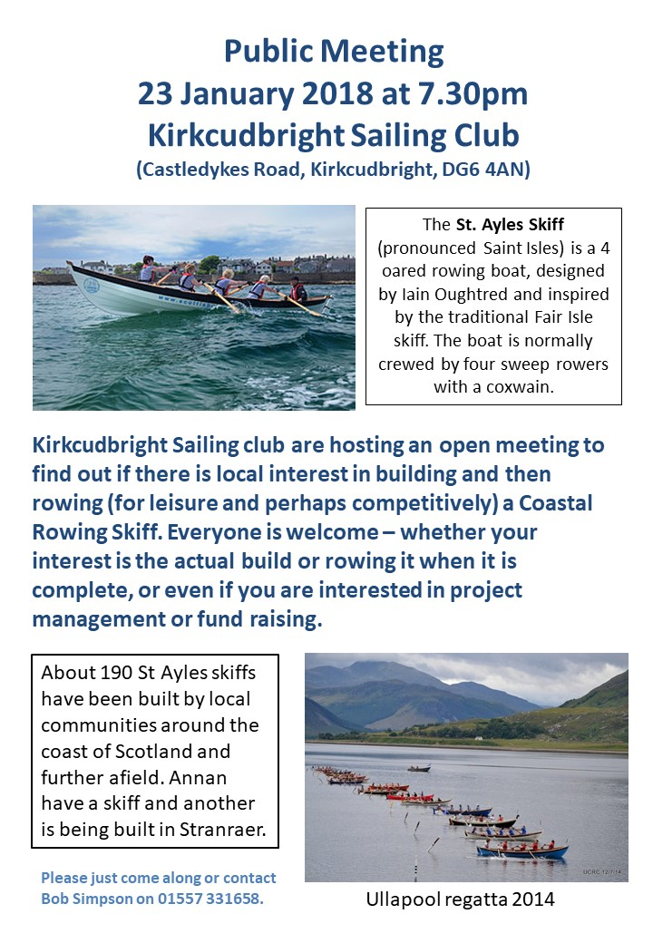 Kirkcudbright Sailing club are hosting an open meeting to find out if there is local interest in building and then rowing (for leisure and perhaps competitively) a Coastal Rowing Skiff. Everyone is welcome – whether your interest is the actual build or rowing it when it is complete, or even if you are interested in project management or fund raising.