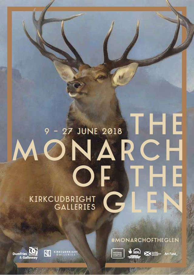 The Monarch of the Glen at Kirkcudbright Galleries 9th to 27th June 2018
